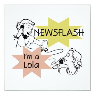 Newsflash I'm A Lola T-shirts and Gifts 13 Cm X 13 Cm Square Invitation Card