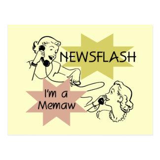 Newsflash I'm a Memaw Tshirts and Gifts Post Card
