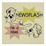 Newsflash I'm a Mimi Tshirts and Gifts Poster