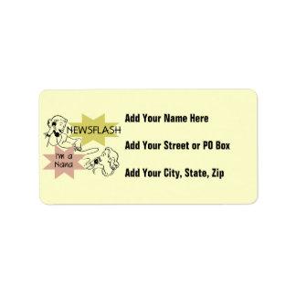 Newsflash I'm a Nana T-shirts and Gifts Address Label