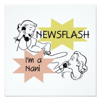 Newsflash I'm a Nani t-shirts and Gifts 13 Cm X 13 Cm Square Invitation Card