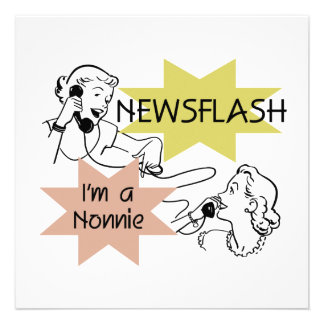 Newsflash I'm a Nonnie Tshirts and Gifts Invitation