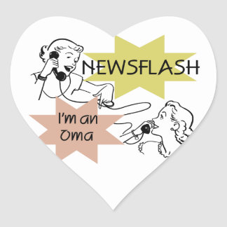Newsflash I'm an Oma T-shirts and Gifts Heart Sticker