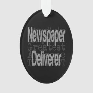 Newspaper Deliverer Extraordinaire Ornament