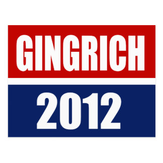 NEWT GINGRICH CAMPAIGN GEAR POST CARD