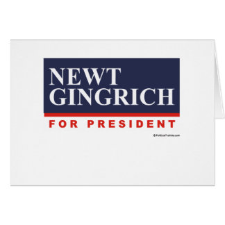 Newt Gingrich for President (2) Greeting Card