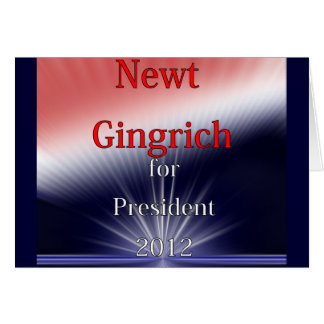 Newt Gingrich For President Dulled Explosion Greeting Card