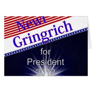Newt Gingrich For President Explosion Greeting Card
