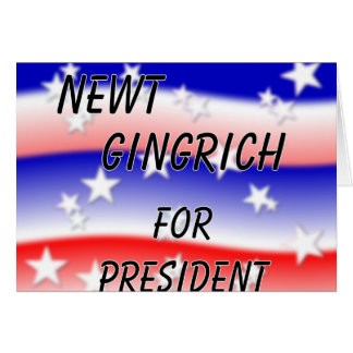 Newt Gingrich For President Fading Red White & Blu Greeting Card