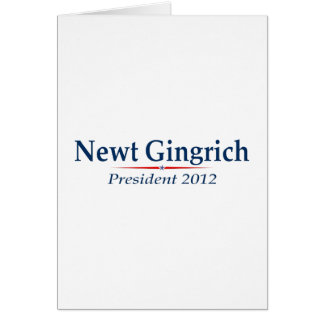 Newt Gingrich President 2012 (v103) Greeting Card