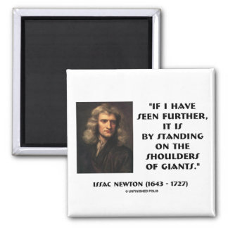 Newton Standing On The Shoulders Of Giants Square Magnet