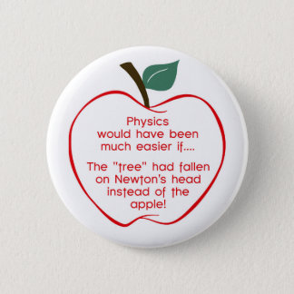 Newton's apple 6 cm round badge