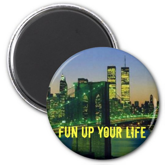 newyork, fun UP your life 6 Cm Round Magnet