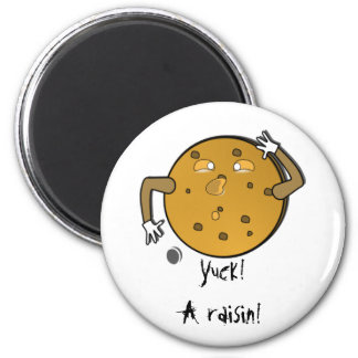 Next Time Make Chocolate Chip 6 Cm Round Magnet