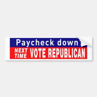 Next Time VOTE REPUBLICAN Car Bumper Sticker