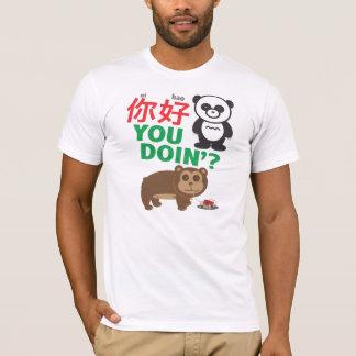 Ni Hao You Doin'? T-Shirt