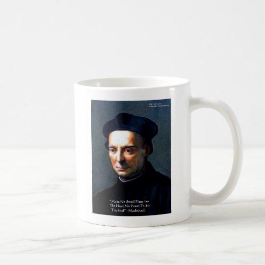 "Niccolo Machiavelli ""Power"" Wisdom Quote Gifts Coffee"