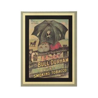 Nice Bull Durham Vintage Ad Wood Poster