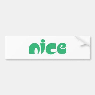 Nice Bumper Sticker