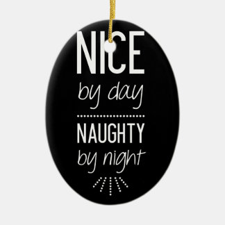 Nice By Day Naughty By Night Ceramic Oval Decoration