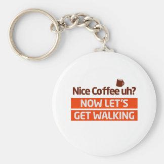 Nice Coffee Uh? Morning Walk Motivation Basic Round Button Key Ring