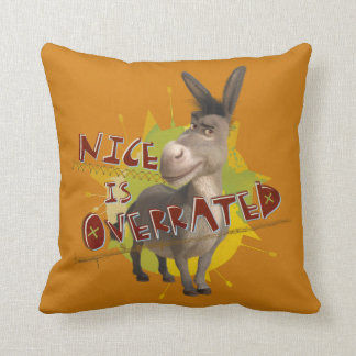 Nice Is Overrated Throw Pillow