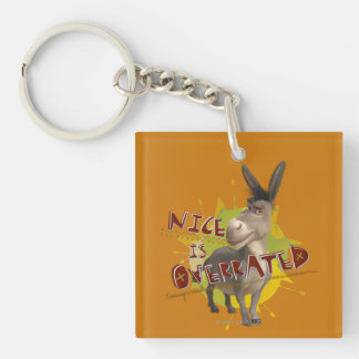 Nice Is Overrated Key Ring