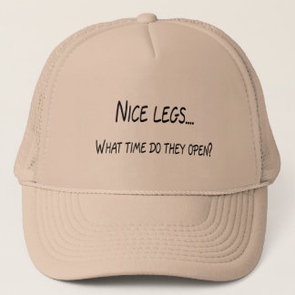 Nice Legs What Time Do They Open Trucker Hat