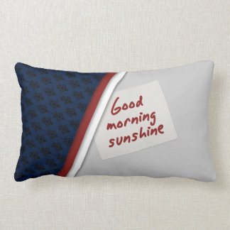 Nice looking Good Morning pillow