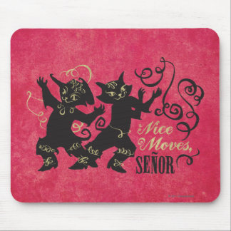 Nice Moves, Senor Mouse Mat