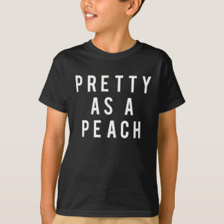 Nice Pretty As A Peach Print T-Shirt