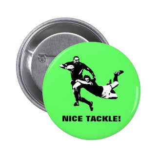 Nice tackle,Rugby Pinback Button