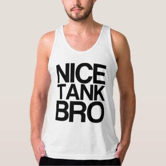 Nice Tank Bro