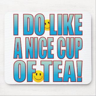 Nice Tea Life B Mouse Pad