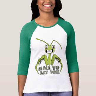 NICE TO EAT YOU,FUNNY T SHIRT,praying mantis T Shirts