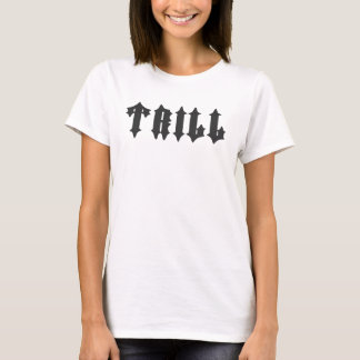 Nice Trill Print T-Shirt