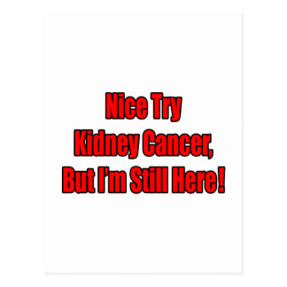 Nice Try Kidney Cancer.. Postcard