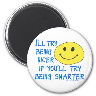 Nicer Smarter 6 Cm Round Magnet