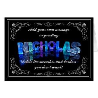 Nicholas - Name in Lights greeting card (Photo)