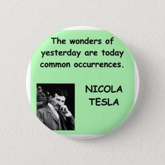 Nicola Tesla 6 Cm Round Badge