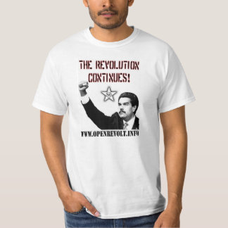 Nicolas Maduro: The Revolution Continues! T-Shirt