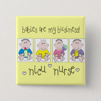 "NICU NURSE Gifts ""Babies Are My Business"" 15 Cm Square Badge"