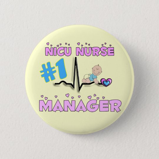 NICU Nurse Manager Gifts 6 Cm Round Badge