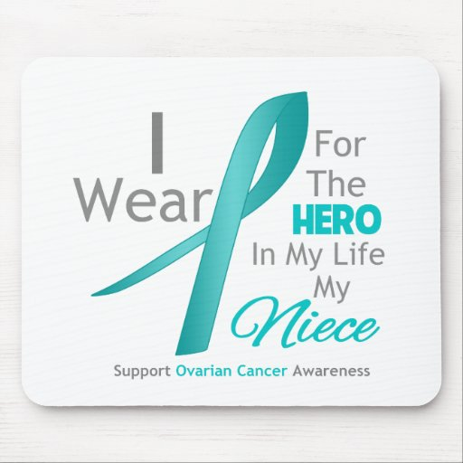 Niece - Hero in My Life - Ovarian Cancer Mouse Pads