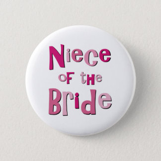 Niece of the Bride 6 Cm Round Badge