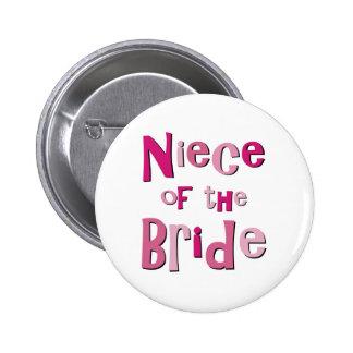 Niece of the Bride 6 Cm Round Badge