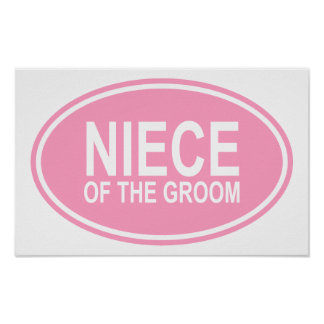 Niece of the Groom Wedding Oval Pink Posters