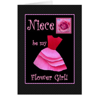 Niece Will You Be My Flower Girl Pink Dress Card