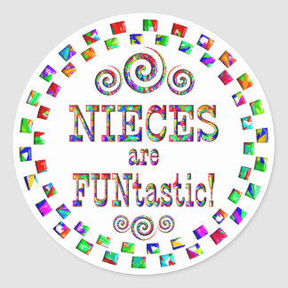 Nieces are FUNtastic Classic Round Sticker