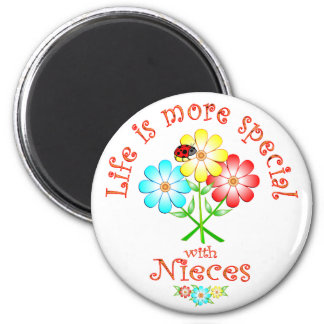 Nieces are Special 6 Cm Round Magnet